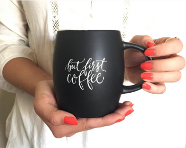 but first, coffee mug | printable wisdom